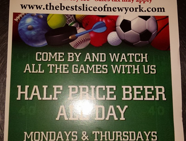 Pricing promotions sign at our Huntington Beach restaurant Come By and Watch All The Games with us, Half Price Beer All Day, Mondays & Thursdays